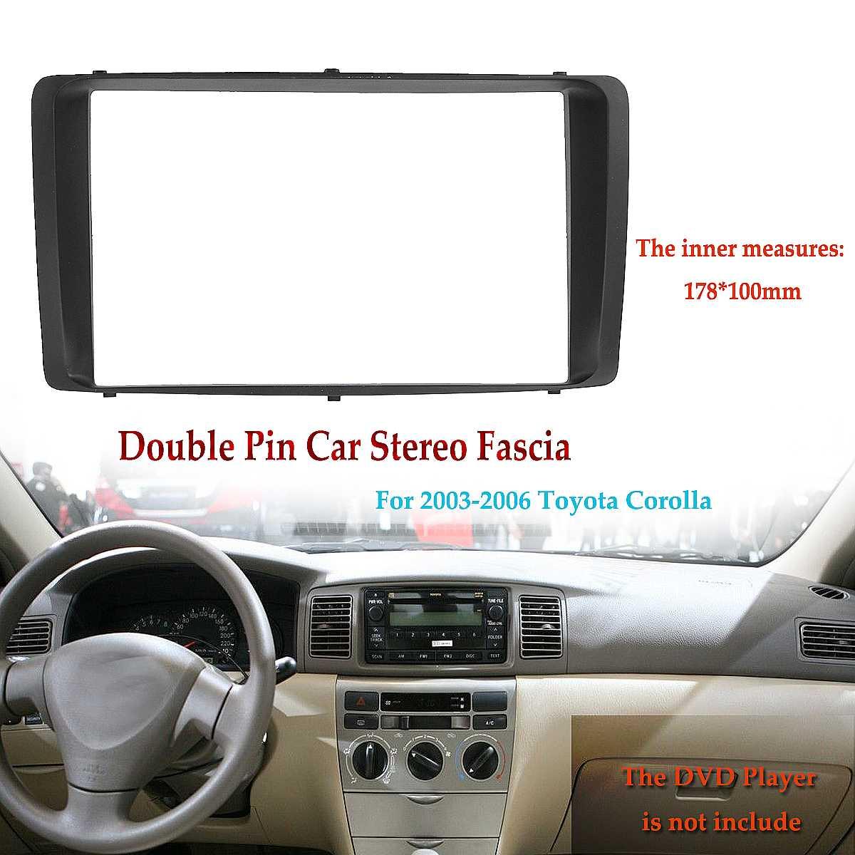 2 Din รถวิทยุสเตอริโอ DVD CD Fascia แผ่นแดชบอร์ดสำหรับ Toyota Corolla 2003 2004 2005 2006