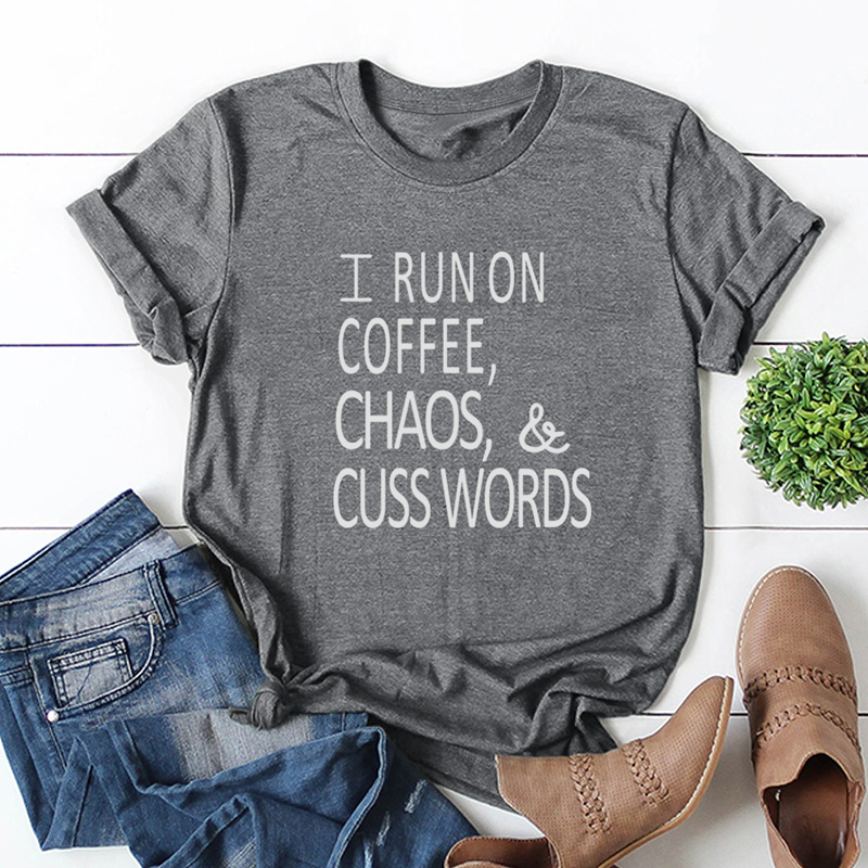 Women T-shirt Short Sleeves O Neck Letters Print RUN ON COFFEE CHAOS Plus Size 5XL Cotton Cool Tees Casual Tops Harajuku t shirt