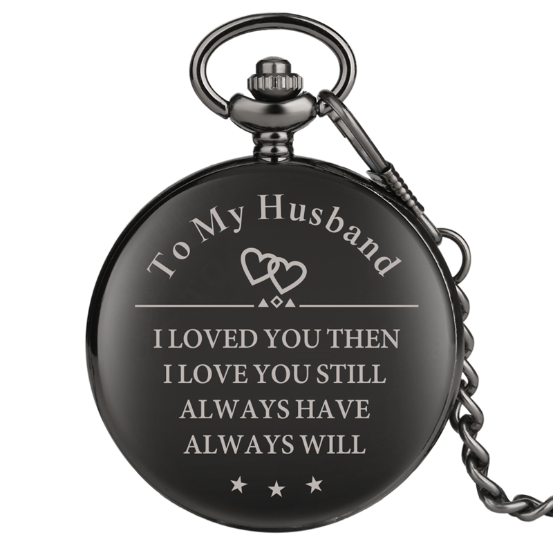 Top Popular Customized To My Husband I LOVE YOU Smooth Retro Black Quartz Pocket Watch Pendant 30CM Chain Souvenir Gifts For Men