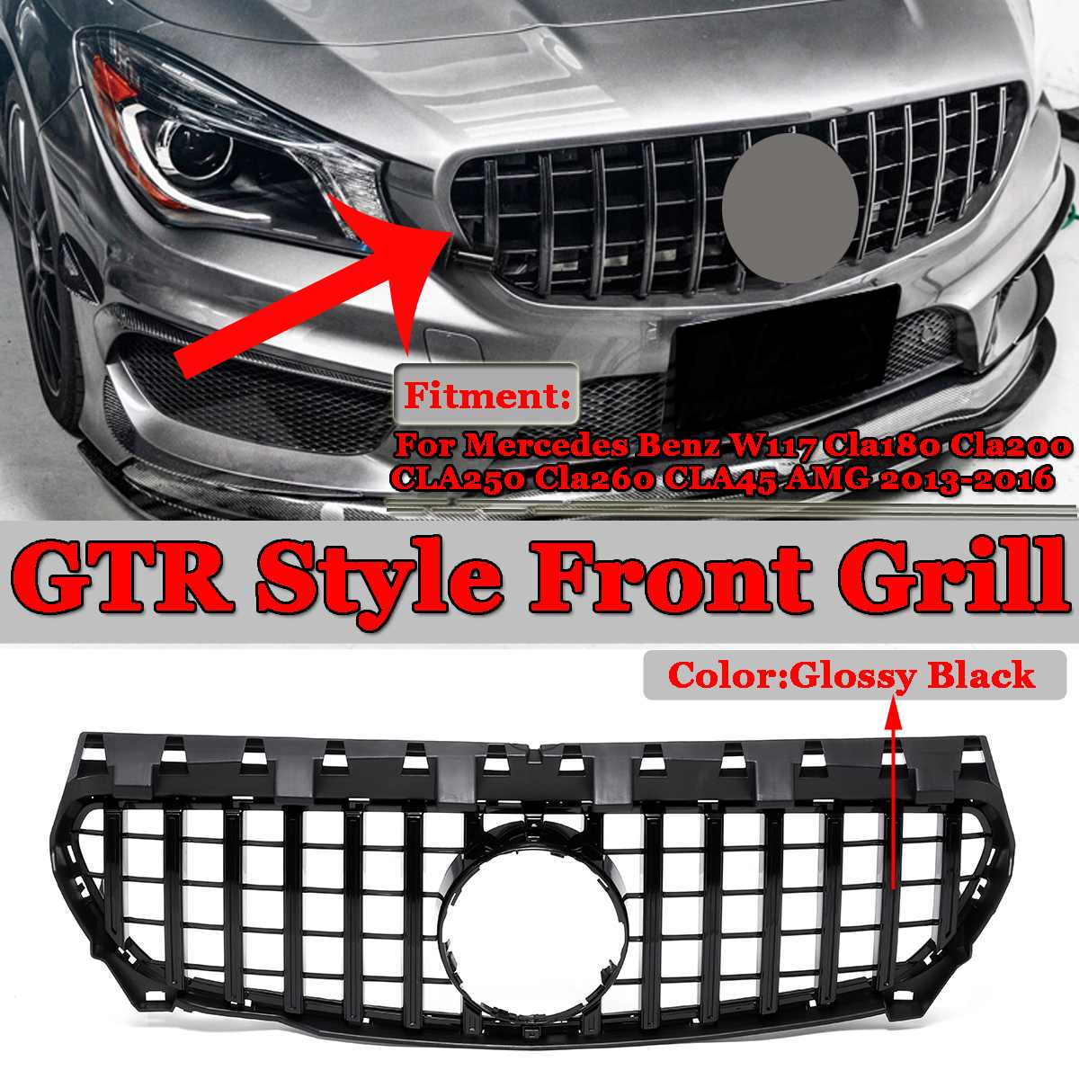 GTR Style Car Front Grille Grill For Mercedes For Benz W117 CLA180 CLA200 CLA250 CLA260 CLA45 For AMG 2013 2016/2017 2018