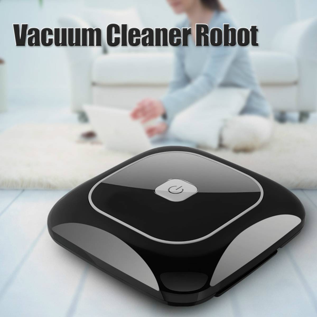 Automatic Rechargeable Smart Vacuum Cleaner Movable Floor Sweeper Cleaning Tool Intelligent Automatic Robot Household MachineAutomatic Rechargeable Smart Vacuum Cleaner Movable Floor Sweeper Cleaning Tool Intelligent Automatic Robot Household Machine