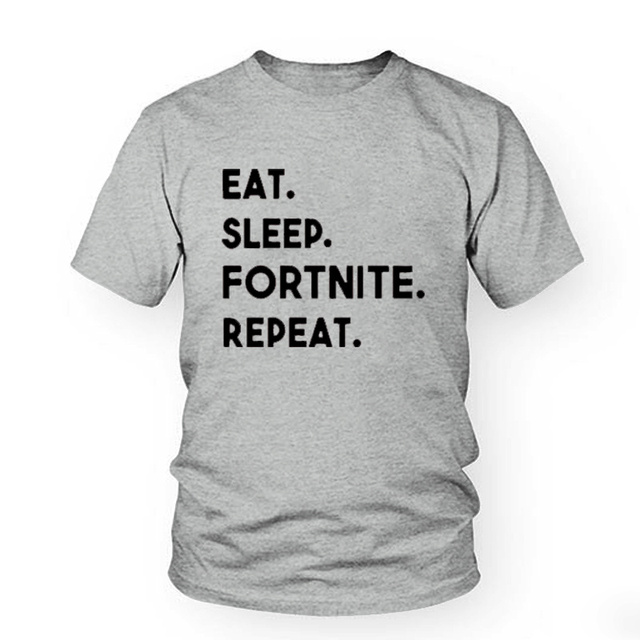 Eat Sleep Fortnite Repeat Gaming Gamer T Shirt Men Cotton Novelty Unique Gaming Fashion Tee Harajuku Tops T shirt Drop Ship