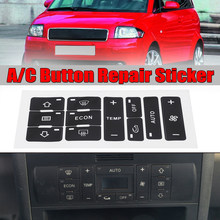 Набор для ремонта кнопок Audi A2/ A3 8L A/C, потертые и уродливые наклейки для автомобиля, переключатель управления кондиционированием воздуха, ре...