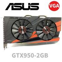 Asus GTX-950-OC-2GB GT950 GTX950 2G D5 DDR5 128 бит nVIDIA настольных ПК Графика карты PCI Express 3,0 компьютеров Графика карты