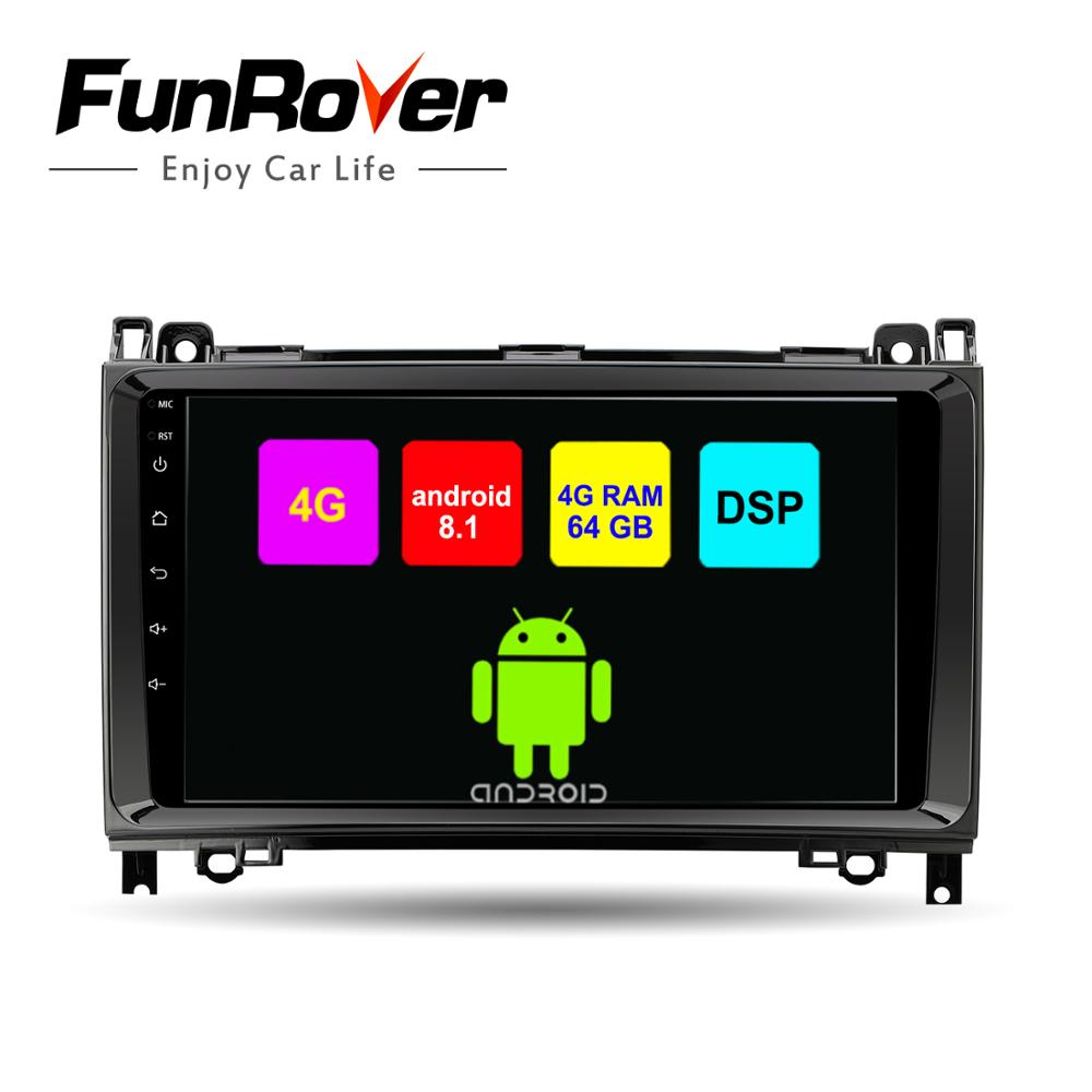 Funrover 2 din Octa Core Android8.1 lecteur dvd De Voiture pour Mercedes/Benz/Sprinter/W169/B200/B -classe autoradio gps DSP 4G RAM 64G ROM