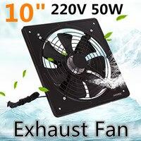 10 inch Metal Exhaust Fan High Speed Air Extractor Window Ventilation Fan for Kitchen Ventilator Axial Industrial Wall Fan 220V