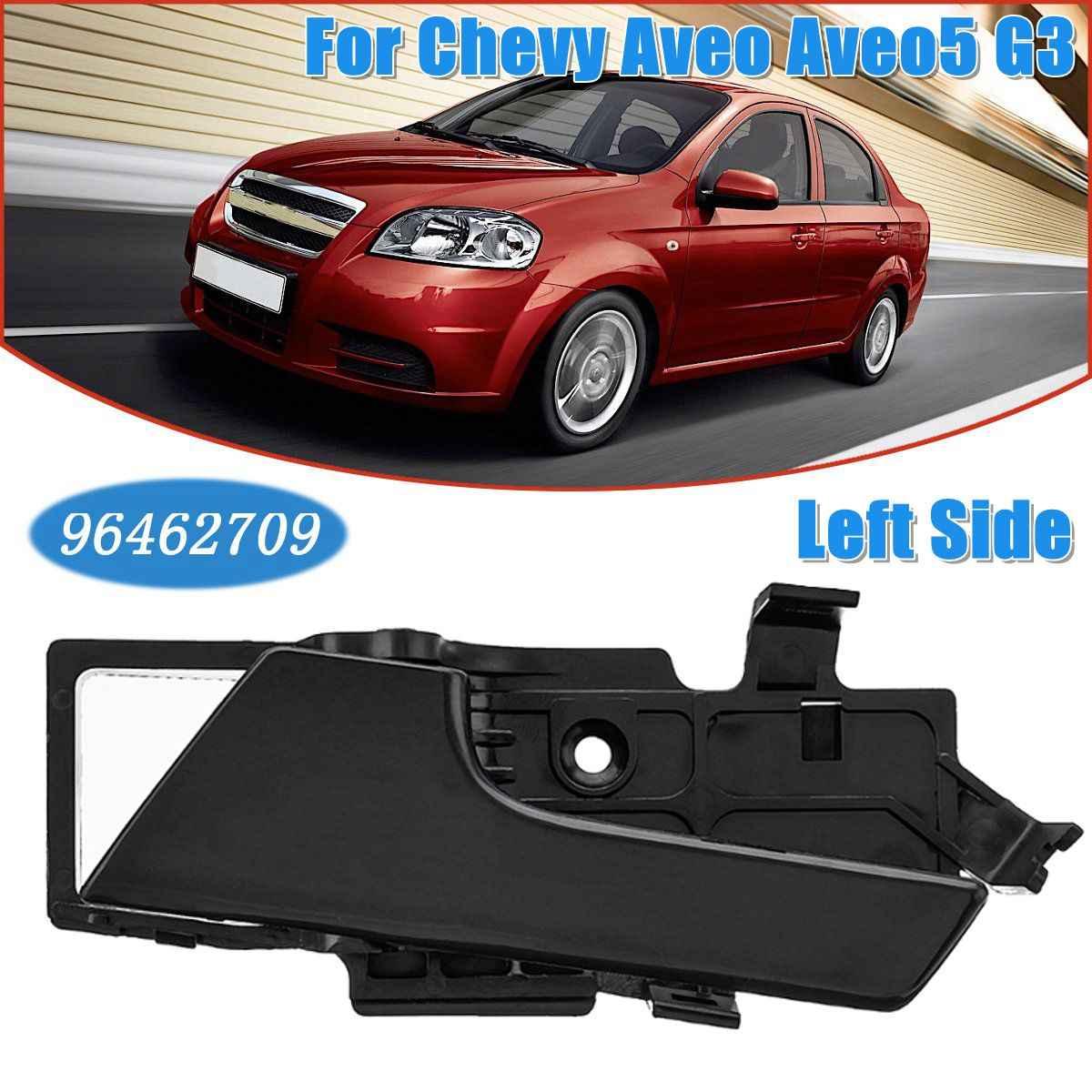 Car Left Right Interior Door Handle For Chevy Aveo Aveo5 G3 2007 2008 2009 2010 2011 96462709 96462710 Aliexpress