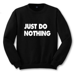 2018 Just Do Nothing Sudaderas Mujer Fashion Women Casual Long Sleeve Hoodie Jumper Pullover Sweatshirt Tops Shirt Hoodies Women 3