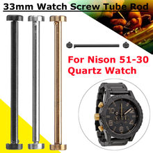 2pcs 33mm steel/gold Black colors watch screw tube rod stem for Nixon 51-30 watch case lug link strap/band A083-502 A083-1219(China)