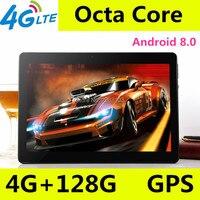 10 дюймов планшетный ПК Octa core 3g 4G LTE Планшеты Android 8,0 Оперативная память 4G B Встроенная память 128 ГБ Dual SIM Bluetooth gps Планшеты 10,1 дюймовые Планшетные