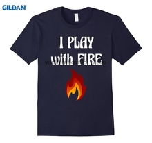 GILDAN I Play with Fire Pyromaniac Fireman Appreciation T-Shirt