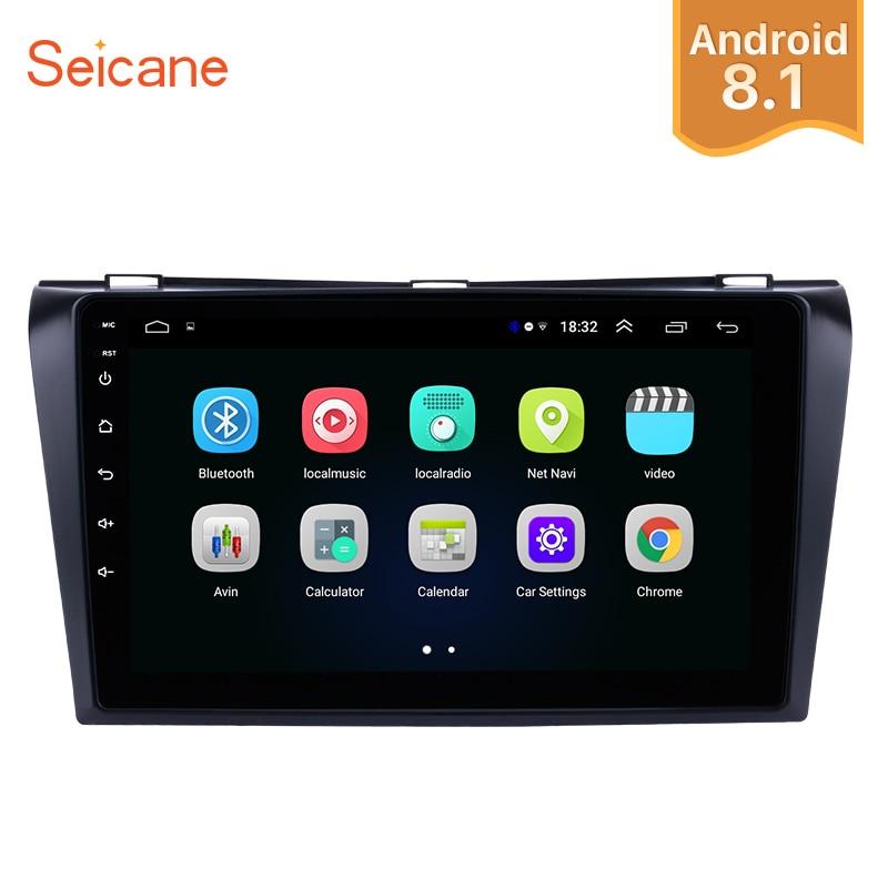 Seicane Android 8.1 2Din 9 De Voiture Radio Multimédia Lecteur Pour 2004 2005 2006 2007 2008 2009 Mazda 3 Quad -core GPS Tête Unité Wifi
