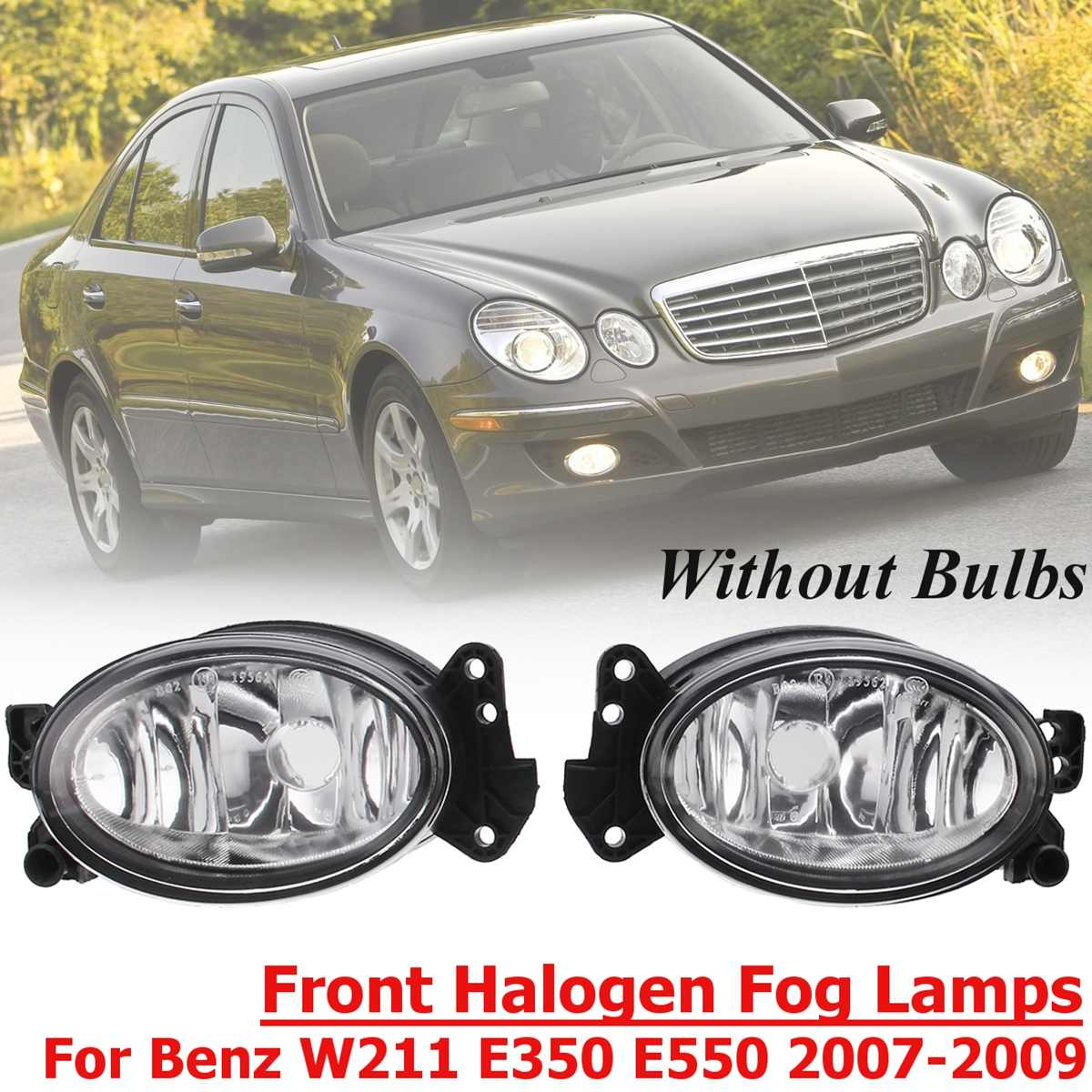 A1698201556 for Benz W211 W204  E350 E550 2007 2008 2009 1 Pair L+R Front Fog Light Lamp No Bulb Front Halogen Lamps FrontA1698201556 for Benz W211 W204  E350 E550 2007 2008 2009 1 Pair L+R Front Fog Light Lamp No Bulb Front Halogen Lamps Front