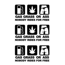3pcs Auto Sticker Gas Grass Or Ass Nobody Rides For Free Car Sticker Reflective Auto Decal Auto Stickers Auto Styling Decor(China)