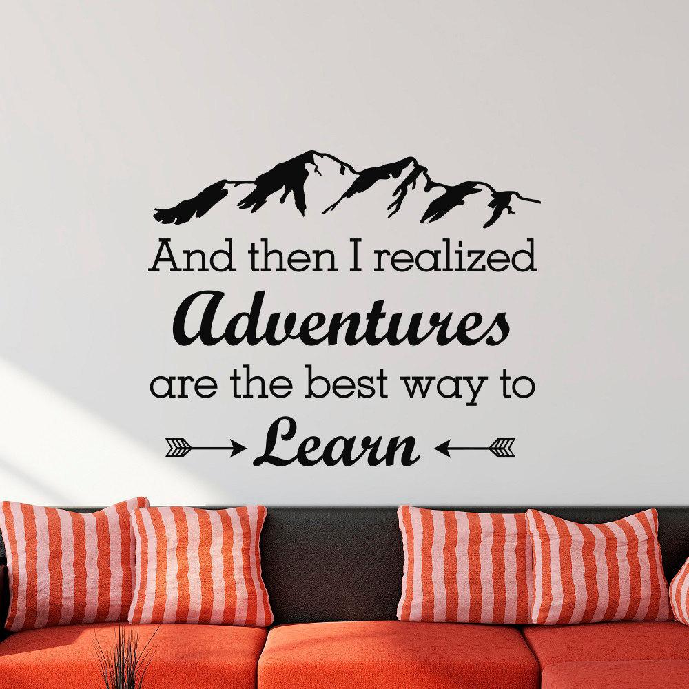Wall Decal And Then I Realized Adventures Are The Best Way To Learn Quote Adventure Quotes Decal Wall Art Bedroom Sticker J101 image