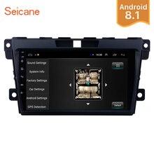 Seicane 2Din 9 «Android 8,1 автомобилей Радио для MAZDA CX-7 2007 2008 2009 2010 2011 2012 2013 2014 GPS; Мультимедийный проигрыватель головное устройство