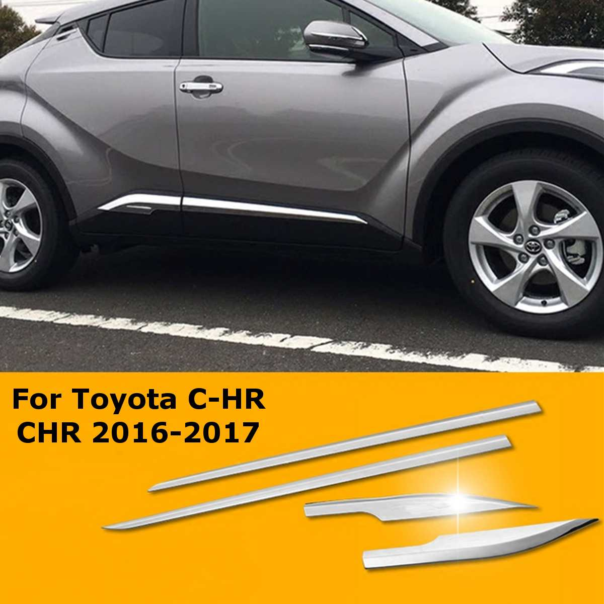 4PC Car Door Side Moulding Trim For Toyota C HR CHR 2016 2017 ABS Glossy Silver Exterior Upgrades Durable Lightweight