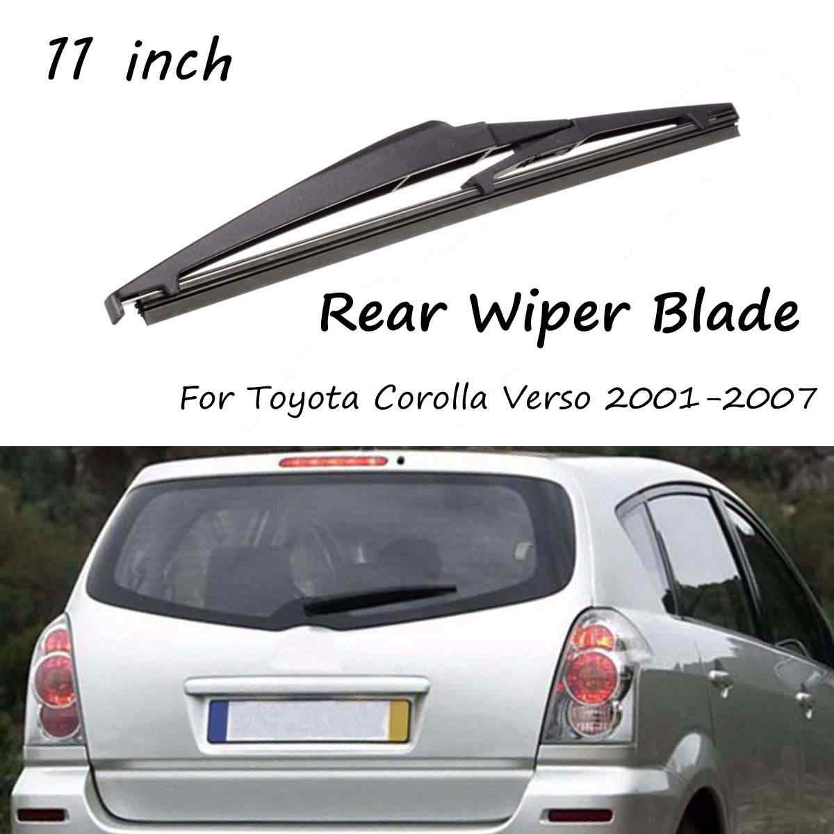 Rear Wiper Blade Car Windshield 11/283mm Fit For Toyota Corolla Verso 2004 2005 2006 2007 Replacement Windscreen Window Washer
