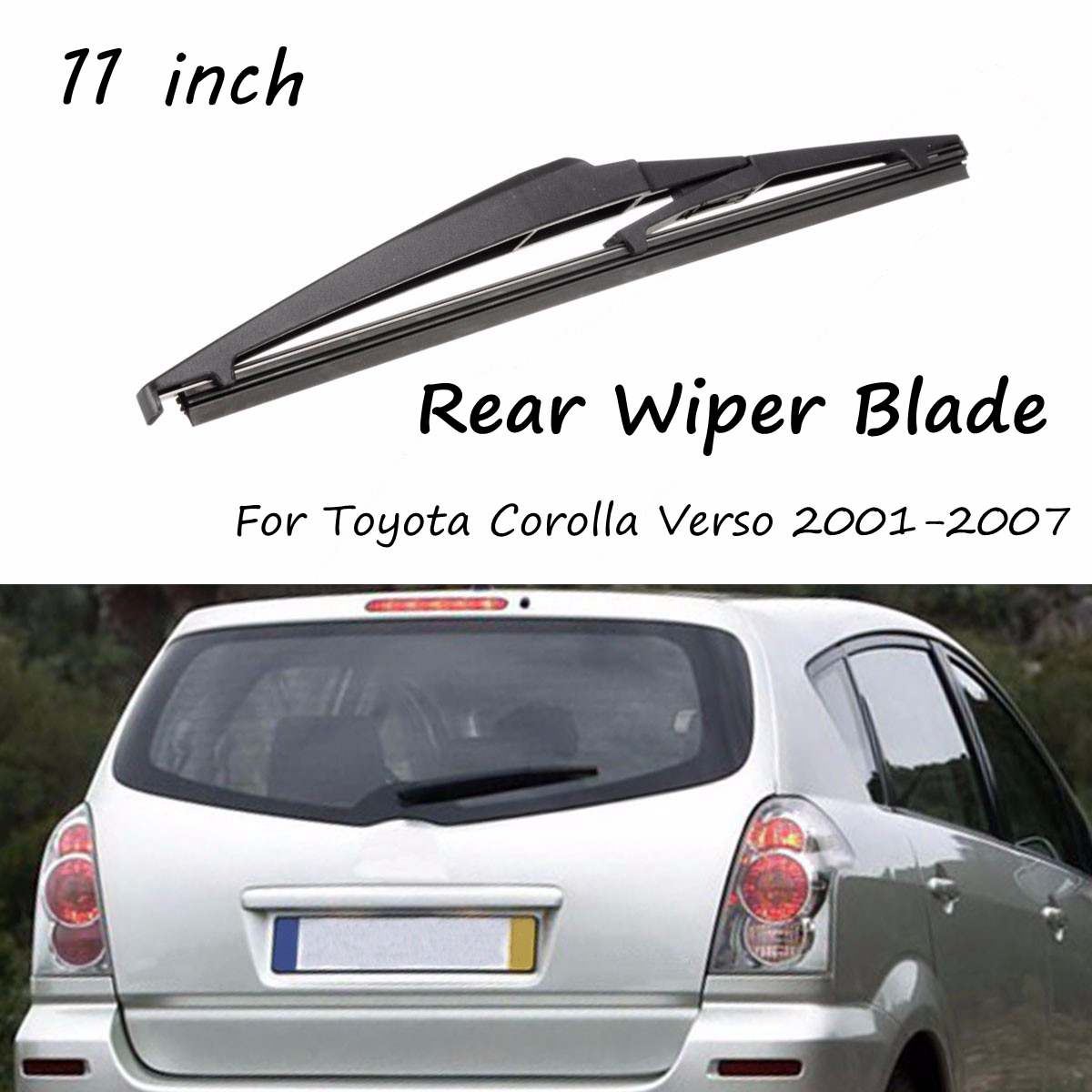 Rear Wiper Blade Car Windshield 11/283mm Fit For Toyota Corolla Verso 2004 2005 2006 2007 Replacement Windscreen Window Washer image