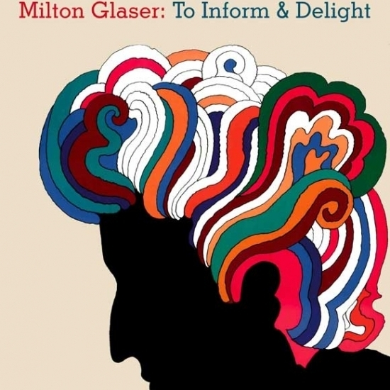 Milton Glaser: To Inform and Delight Movie Poster (27 x 40 ...