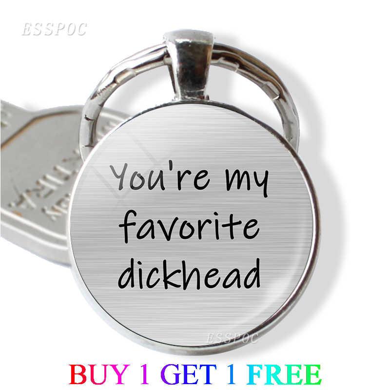 """Вы мой любимый мудак дикхед """"забавная любимая цепочка для ключей стеклянный кабошон парный брелок для парня девушки подарок на день Святого Валентина"""