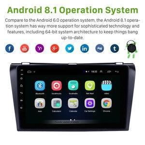Image 2 - Seicane Android 9.0 9 Inch 2Din Car Radio Quad Core HD 1024*600 GPS Multimedia Player For Mazda 3 2004 2005 2006 2007 2008 2009