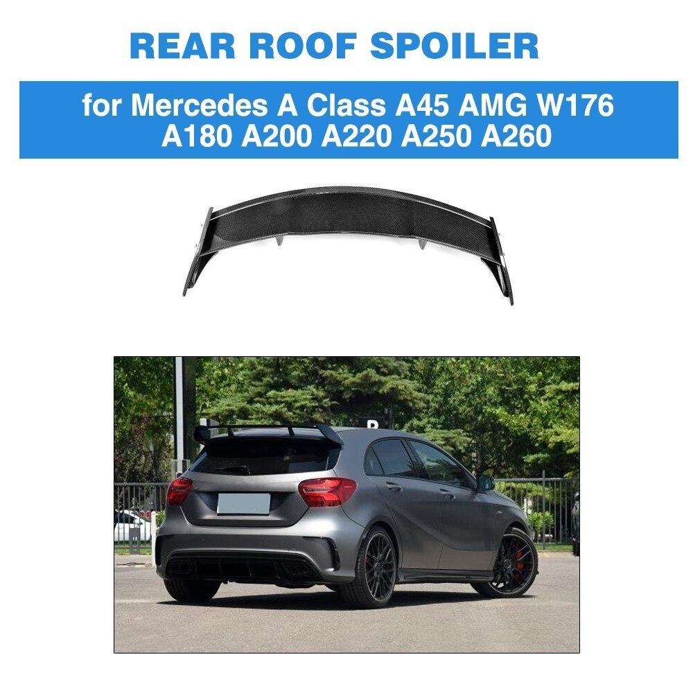 Spoiler Pour Mercedes-Benz A180 A200 A250 A45 AMG Hayon 4-Porte Carbone fibre Toit Spoiler Queue Aile 2013-2017