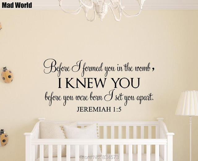 Us 13 83 9 Off Jeremiah 1 5 Before I Formed You In The Womb Wall Art Stickers Wall Decals Home Diy Decoration Removable Decor Wall Stickers In Wall
