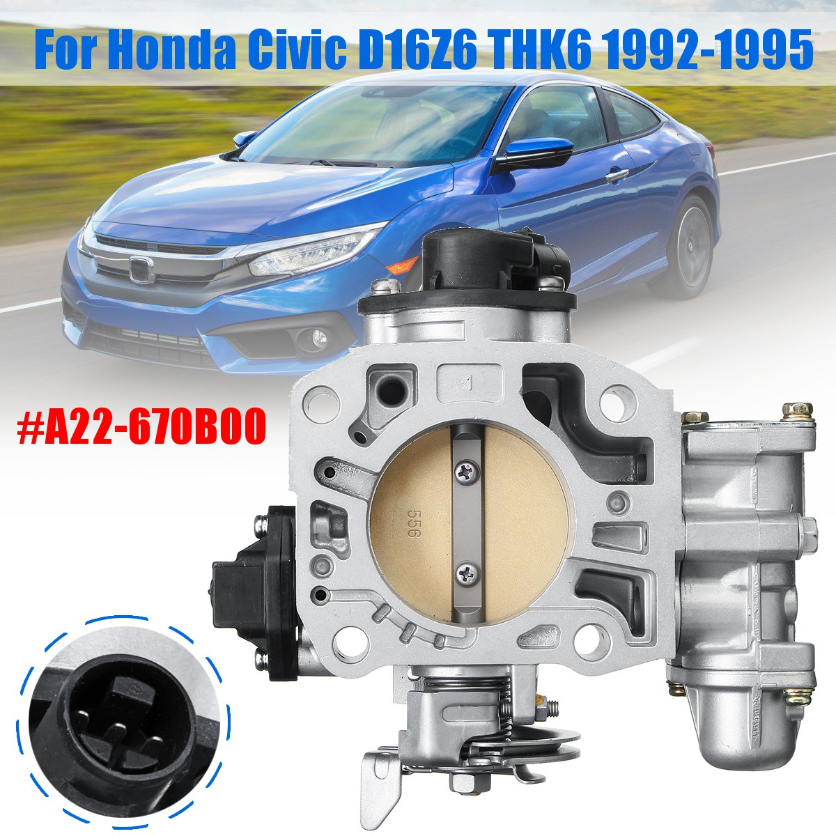 3 Pins Throttle Body Assembly For Honda FOR Civic D16Z6 THK6 1992 1993 1994  1995 A22-670B00