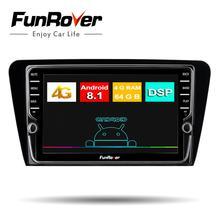 Funrover 2 din android8.1 автомобиля радио мультимедиа dvd плеер для SSkoda Octavia 2014 + GPS для автомобиля, стерео навигации wi fi 4 г 64 LTE SIM
