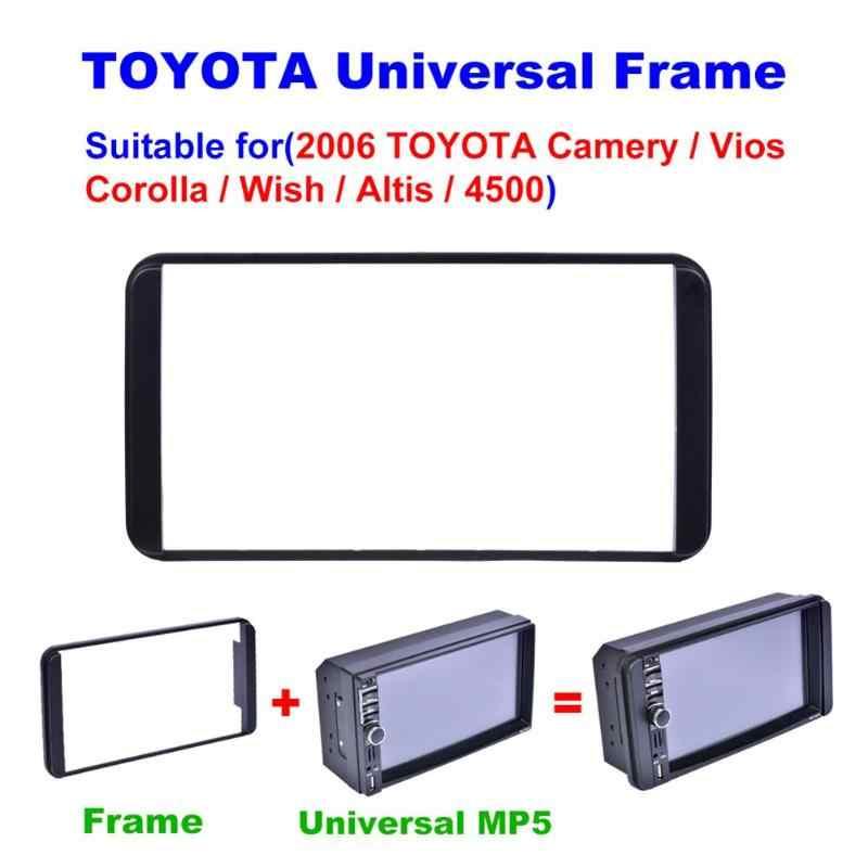 2 Din radio samochodowe odtwarzacz Android ramki dekoracyjne ramy Panel konsoli dla Toyota Camry Vios Corolla chcesz Artis 4500 2006
