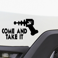Come And Take It Vinyl Decal Cool Graphics Car Wall Truck Motorcycle SUVs Bumper Sticker