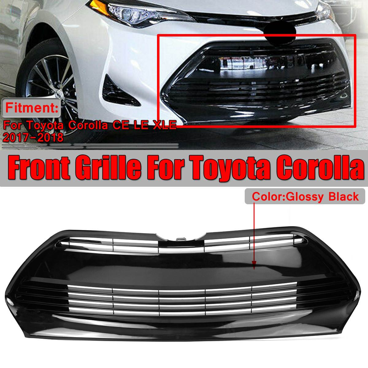 Glossy Black Car Front Bumper Grille Grill For Toyota For Corolla CE L E LE ECO XLE Style 2017-2019 Without EmblemGlossy Black Car Front Bumper Grille Grill For Toyota For Corolla CE L E LE ECO XLE Style 2017-2019 Without Emblem