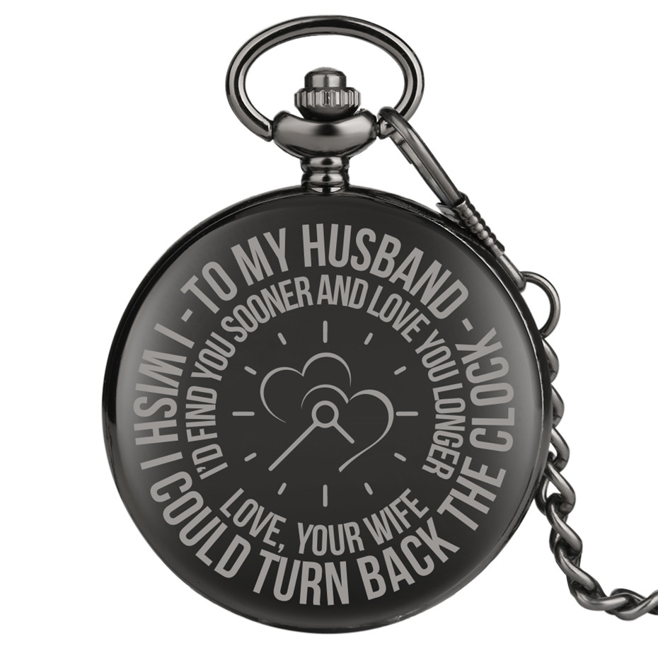 To My Husband I Wish I Could Turn Back The Clock Engraved Word Design Polishing Black Pocket Watch Quartz Timepiece Vintage Gift