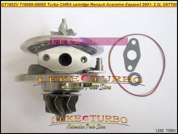 Turbo CHRA Cartridge Core GT1852V 718089 718089-5008S For Renault Avantime Espace III Vel Satis G9T700 G9T702 G9T712 2.2L 150HP