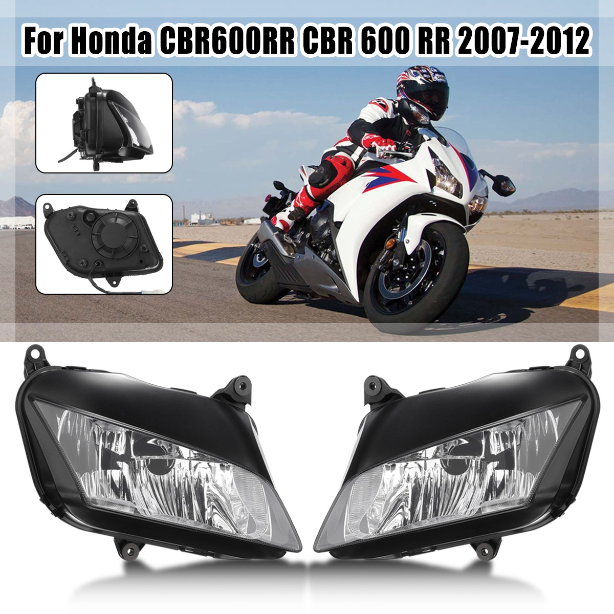 for Honda Cbr 600Rr Motorcycle Headlight Head Lamp For Honda Cbr600Rr 07 2008 2009 2010 11 2007 - 2011 Cbr600 600 Rr Stylingfor Honda Cbr 600Rr Motorcycle Headlight Head Lamp For Honda Cbr600Rr 07 2008 2009 2010 11 2007 - 2011 Cbr600 600 Rr Styling