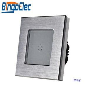 Image 3 - Bingoelec padrão da ue/reino unido 1 gang interruptor de toque de 1 vias, interruptor de luz de metal prata, AC110 250V,86*86mm