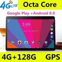 Android 8,0 gps планшет 10 дюймов планшет Восьмиядерный 3g 4 г FDD LTE телефонный звонок 4 Гб ОЗУ 128 Гб ПЗУ Dual SIM 5.0MP Wifi Bluetooth + подарок