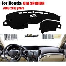 Приборной панели автомобиля чехлы для Honda SPIRIOR 2009 до 2013 левой рукой дисков тире обложки pad dashmat инструмент Аксессуары платформы