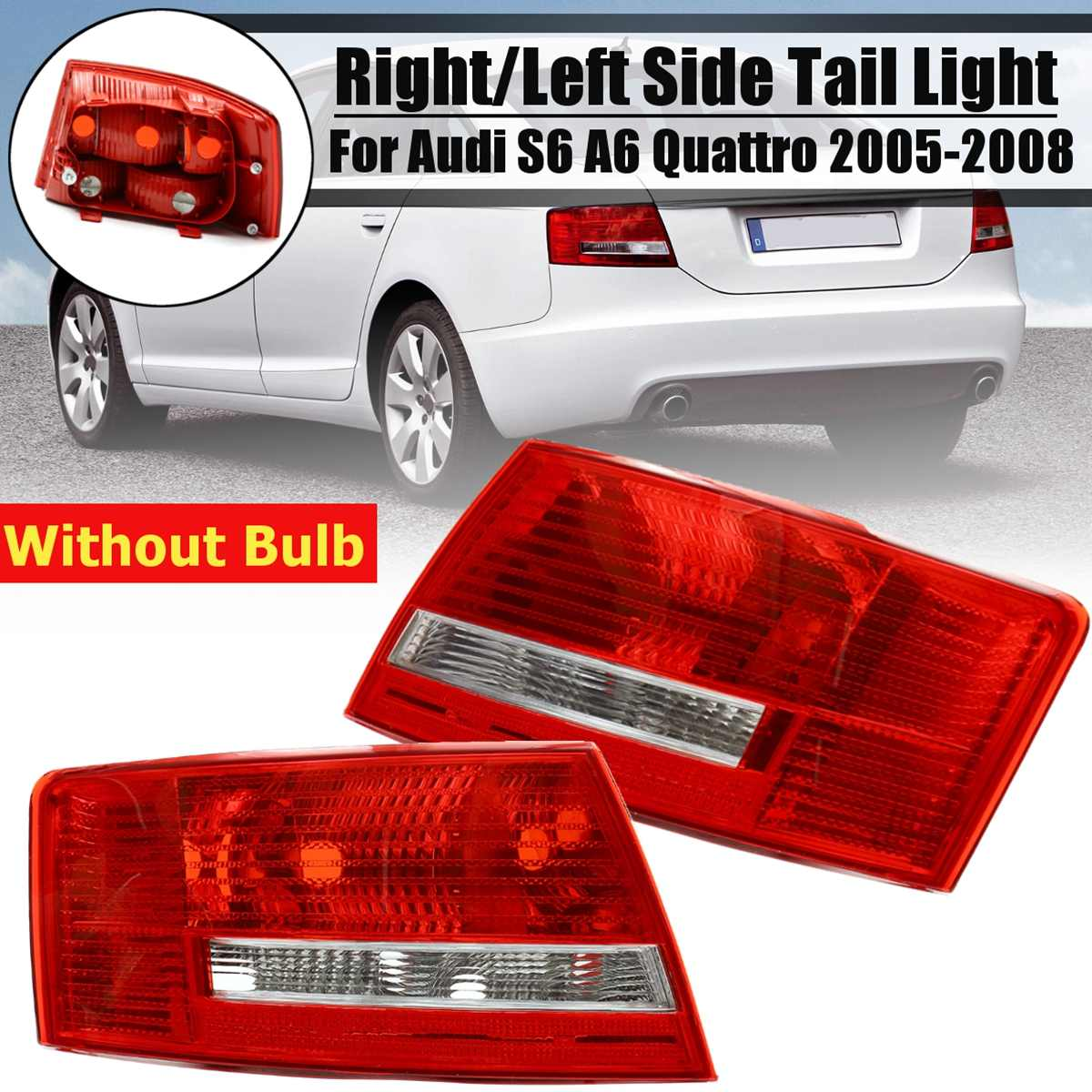 LH RH Rear Outside Light Tail Lamp Assembly For Audi A6 S6 Quattro No wire hardness Bulbs 2005 -2008 4B5 945 095B 4B5 945 096BLH RH Rear Outside Light Tail Lamp Assembly For Audi A6 S6 Quattro No wire hardness Bulbs 2005 -2008 4B5 945 095B 4B5 945 096B