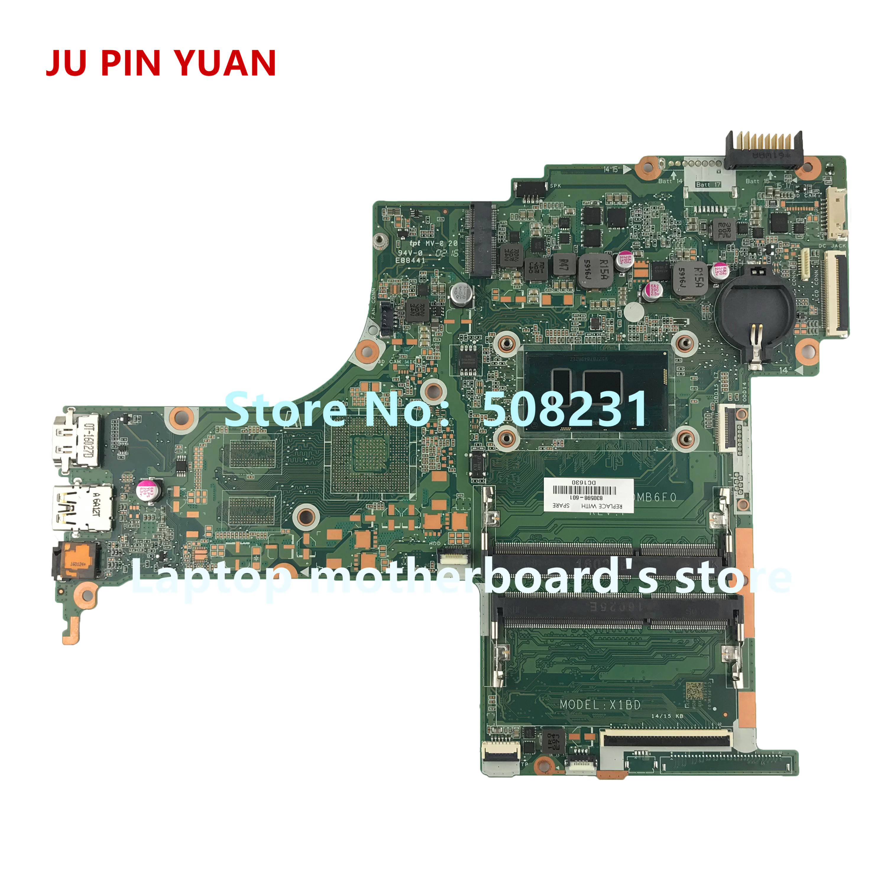 JU PIN YUAN 830598 601 mainboard for HP Pavilion Notebook 15 AB 15 AB252NR Laptop
