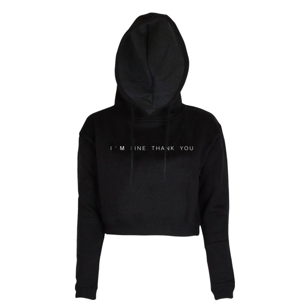 2019 new spring fashion Crop Top Hoodie Sweatshirt Hoody I 39 M FINE THANK YOU Long Sleeve Girls Pullover Hooded Femme hoodies in Hoodies amp Sweatshirts from Women 39 s Clothing