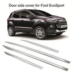 Pokrywa boczna drzwi samochodu listwa odlewnictwo tapicerka straż dla Ford EcoSport 2013 2014 2015 2016 srebrny ze stali nierdzewnej 4 sztuk
