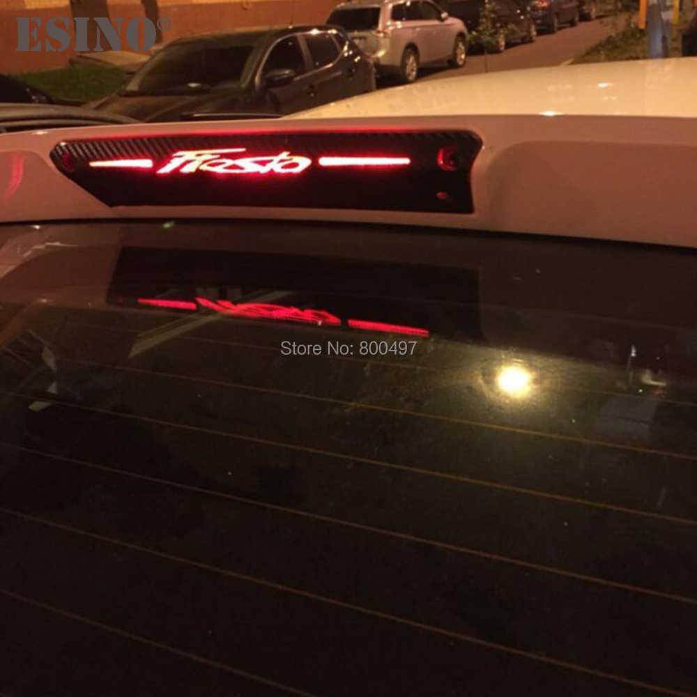 Nouvelle bâche de voiture de protection en Fiber de carbone vinyle autocollant haute lumière de frein décoratif vinyle décalque pour Ford Fiesta Hatchback 2009-2015