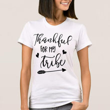 c088e250 Thankful for My Tribe T-shirt Women Fashion Holiday Gift Funny Slogan Tops  Grung Tumblr Goth Party Thanksgiving Day Tees T Shirt