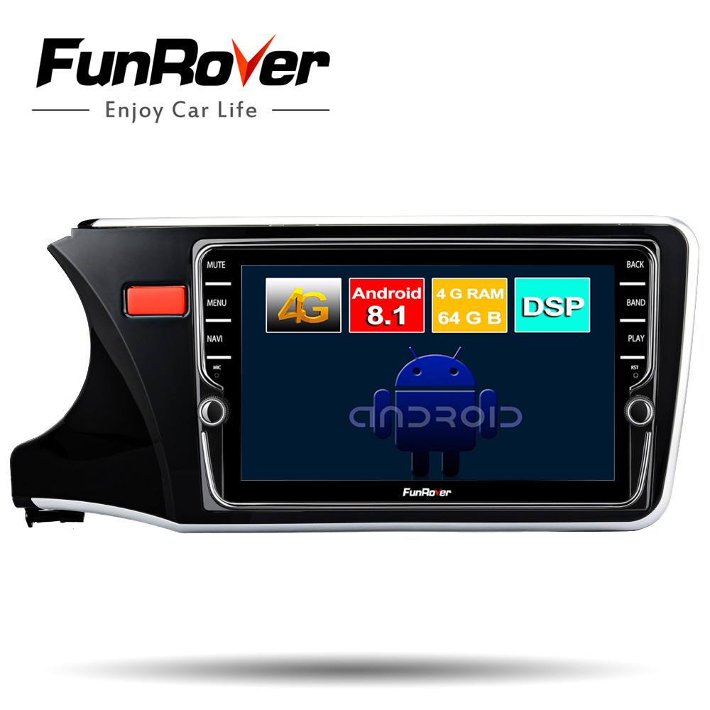 FUNROVER 8 core Android 8.1 Car radio multimedia player for Honda City 2014-2017 dvd gps navigation navi stereo 64G SIM DSP wifiFUNROVER 8 core Android 8.1 Car radio multimedia player for Honda City 2014-2017 dvd gps navigation navi stereo 64G SIM DSP wifi