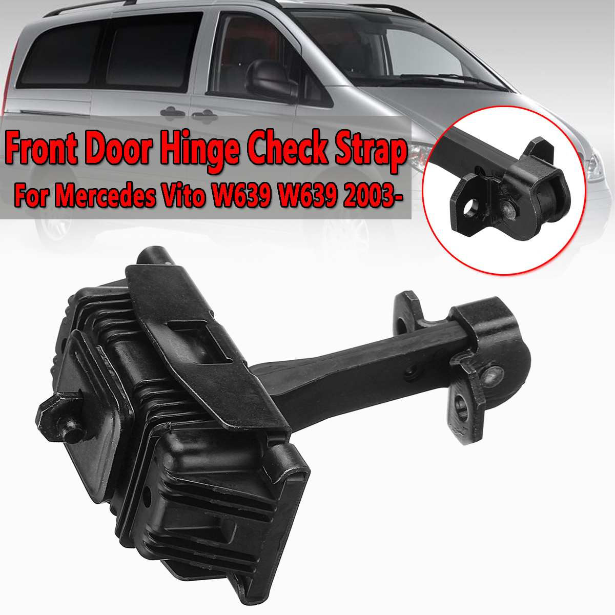 1 Pcs Car Front Door Hinge Check Strap For <font><b>Mercedes</b></font> <font><b>Vito</b></font> Viano <font><b>W639</b></font> 2003-Onwards Front Door Check Arm Stop Hinge Strap Actuator image
