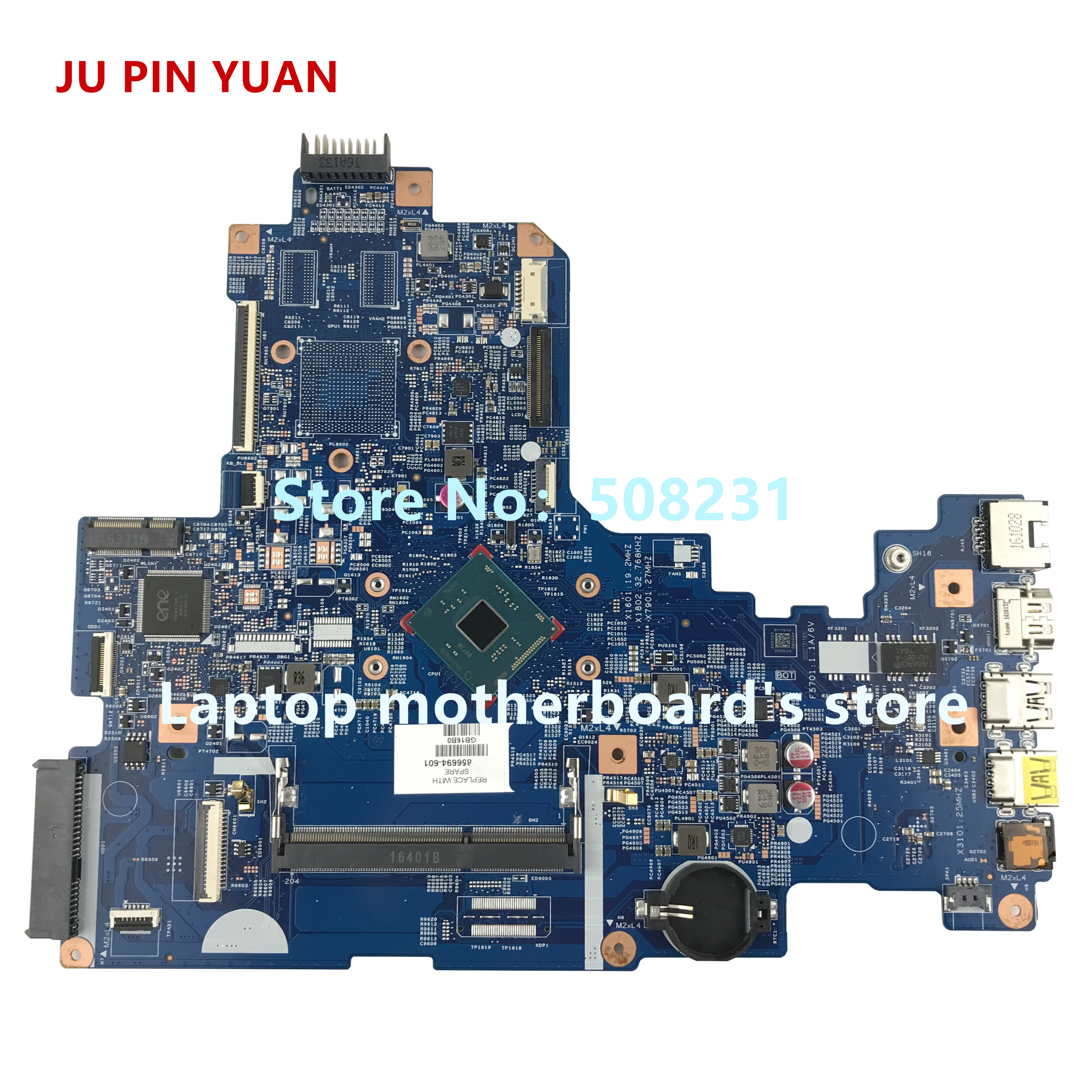 JU PIN YUAN 856694-601 15288-1 448.08D01.0011 For HP NOTEBOOK 17-X 17T-X 17-X010NR Laptop Motherboard With N3710 Fully Tested