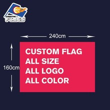 Custom Flag Free Design 100D Polyester 240X150cm 240*150cm Customize Banners All Logos and Colors and Sizes 2018 New Sale