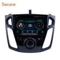 Seicane 9 дюймов Android 8,1 сенсорный экран автомобиля радио для 2011 2012 2013 2014 2015 Ford Focus 2Din головное устройство мультимедийный плеер